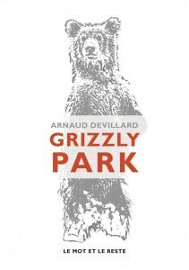 grizzly park Arnaud Devillard